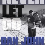 Never Let Go by Dan John