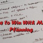 How to Win With Meal Planning