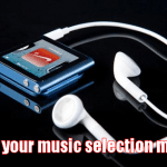 Why Your Music Selection Matters