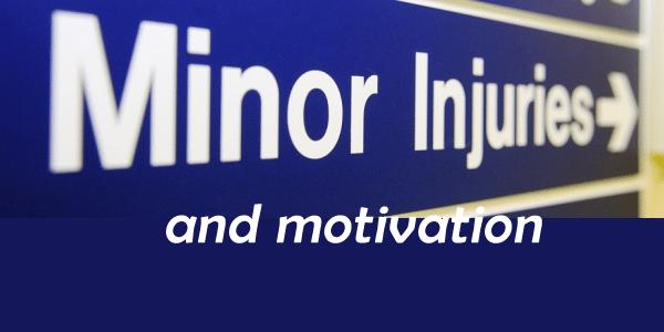 Saturday Sharing: Minor Injuries and Motivation