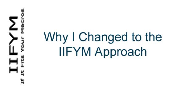 Why IIFYM
