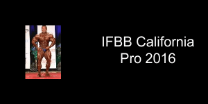 IFBB California Pro 2016